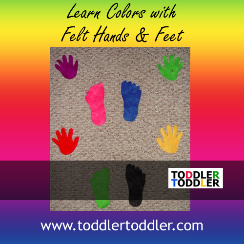 Toddlers, Activities, Games (www.toddlertoddler.com) : Felt Hands and Feet Activities
