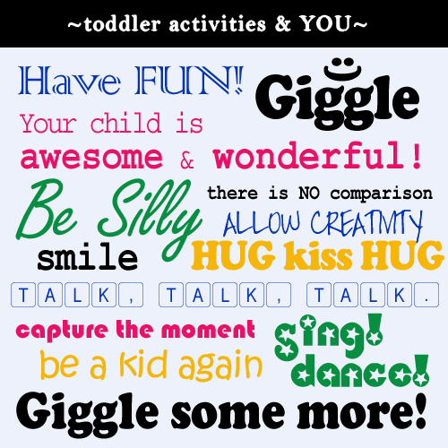 Toddler, Activities, and You: How to make it fun for both of you.