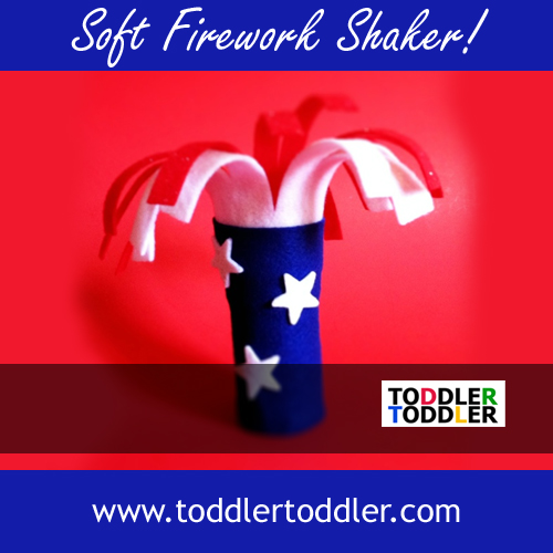 Toddler Activities, Games (www.toddlertoddler.com) : 4th of July Firework Shaker