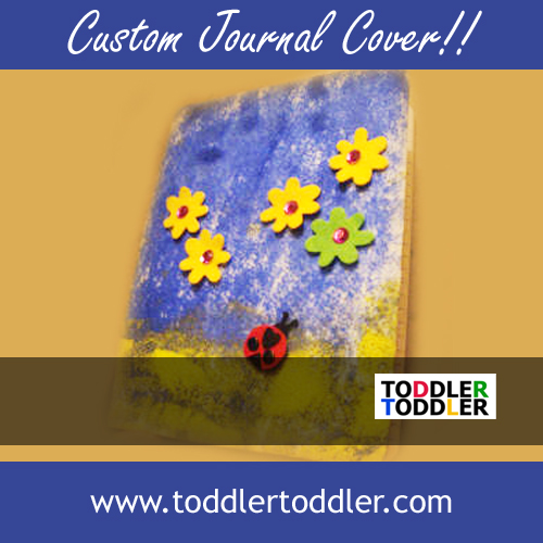 Toddler Activities, Crafts www.toddlertoddler.com ; Back to School Custom Journal Cover